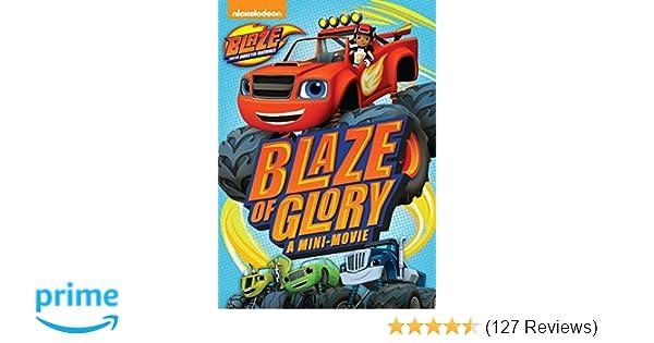 amazon com blaze the monster machines blaze of glory artist not