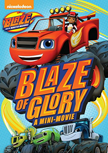 Blaze & The Monster Machines: Blaze of Glory]()