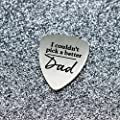 Fathers Day Gift for Dad I Couldn't Pick A Better Dad Guitar Pick Gift from Wife Daughter Son Kids