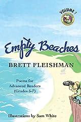 Empty Beaches: Poems for Advanced Readers (Grades 5-7), Volume 1 (Funny-Bone-Tickling Children's Poetry) Paperback