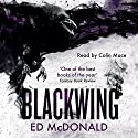 Blackwing: The Raven's Mark, Book 1 Audiobook by Ed McDonald Narrated by Colin Mace