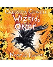 Never and Forever: The Wizards of Once, Book 4
