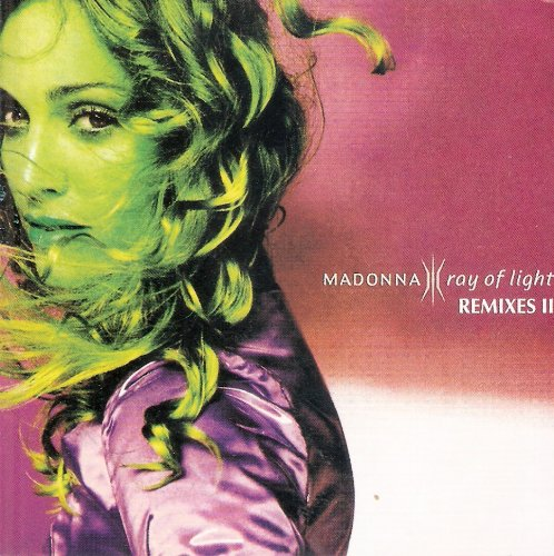 Ray Of Light - Remixes II - Ray Of Light Remix