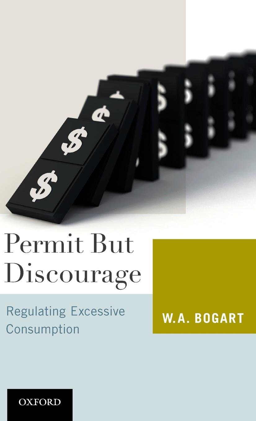 Permit But Discourage: Regulating Excessive Consumption by Oxford University Press