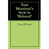 Toni Morrison's Style in 'Beloved'