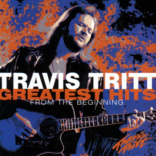 Travis Tritt Songs - Greatest Hits - From The Beginning