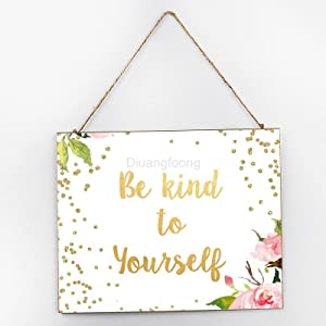 Be Kind to Yourself Inspirational Welcome Sign Wooden Hanging Sign for Front Door Garland for, Restaurant, Outdoor Decorations 10 x 12 x 0.2 Inch