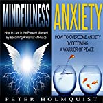 Mindfulness: Anxiety: Warrior of Peace Bundle | Peter H