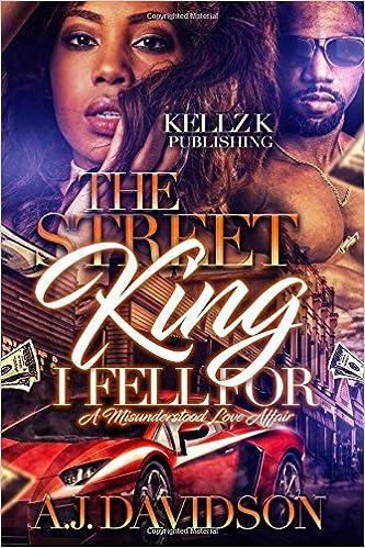 Amazon com: The Street King I Fell For: A Misunderstood Love Affair