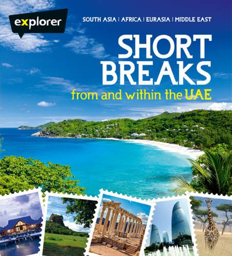 Short Breaks from the UAE