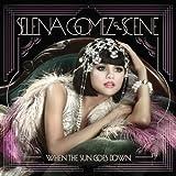 When the Sun Goes Down - Selena Gomez