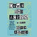 Down and Across   Arvin Ahmadi