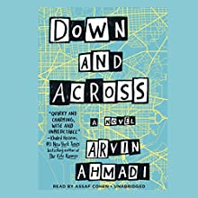 Down and Across Audiobook by Arvin Ahmadi Narrated by Assaf Cohen