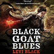 Black Goat Blues: The Mythos War, Book 2 | Levi Black