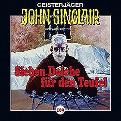 Sieben Dolche für den Teufel - Teil 1 (John Sinclair 109)