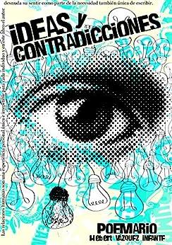 POEMARIO IDEAS Y CONTRADICCIONES de [Vázquez, Hebert]