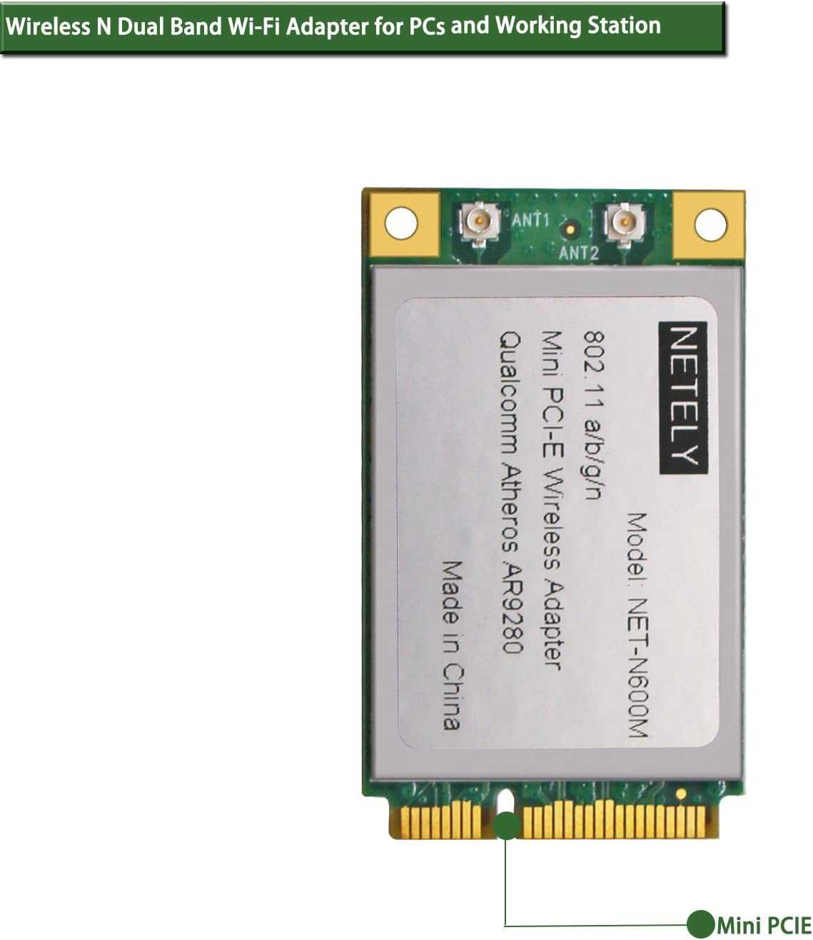 NETELY Dual Band Wireless N 600Mbps (2.4GHz 300Mbps or 5GHz 300Mbps) 2X2 MIMO 2-Stream Mini PCI-Express (PCIE) Wi-Fi Adapter- Wi-Fi Card for Laptop PCs and Industrial Device- Qualcomm Atheros AR9280
