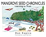 Mangrove Seed Chronicles, Dan Kapica, 0979715806