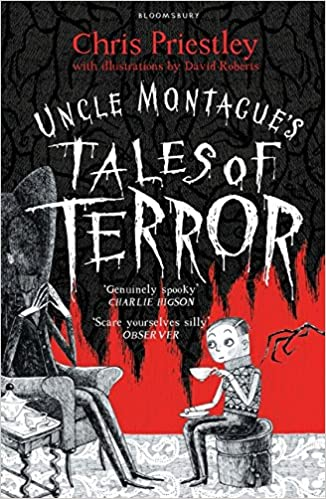 Uncle Montagues Tales of Terror: Amazon.es: Chris Priestley, David Roberts: Libros en idiomas extranjeros