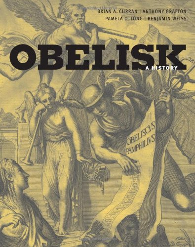 Obelisk: A History (Publications of the Burndy Library) (Monument Obelisk)