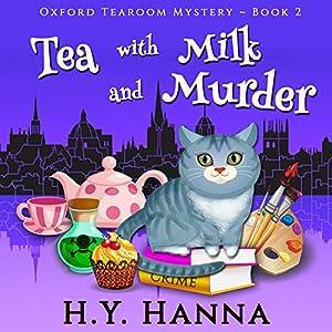 Tea with Milk and Murder Audiobook