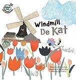 Windmill De Kat: Netherlands (Global Kids)