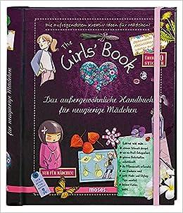 The Girls Book Das Aussergewohnliche Handbuch Fur Neugierige