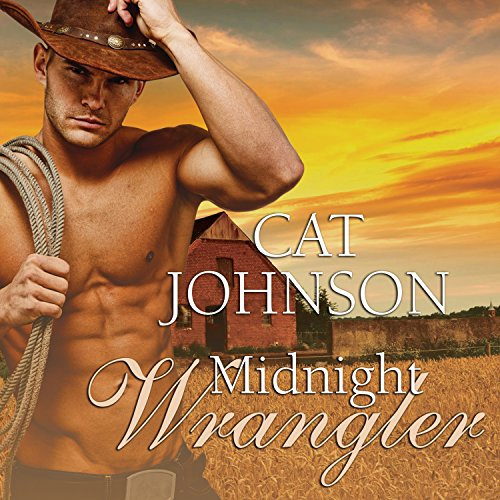 Midnight Cowboys Series #2: Midnight Wrangler by Tantor Audio