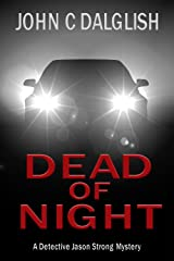 DEAD OF NIGHT (Clean Mystery Suspense) (Detective Jason Strong Mysteries Book 14) Kindle Edition