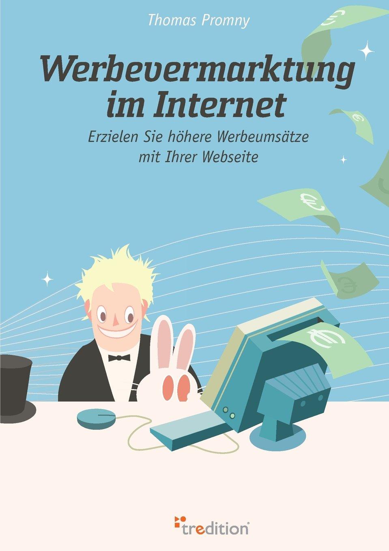Werbevermarktung im Internet: Erzielen Sie höhere Werbeumsätze mit Ihrer Webseite