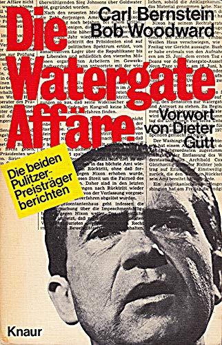 Die Watergate- Affäre.