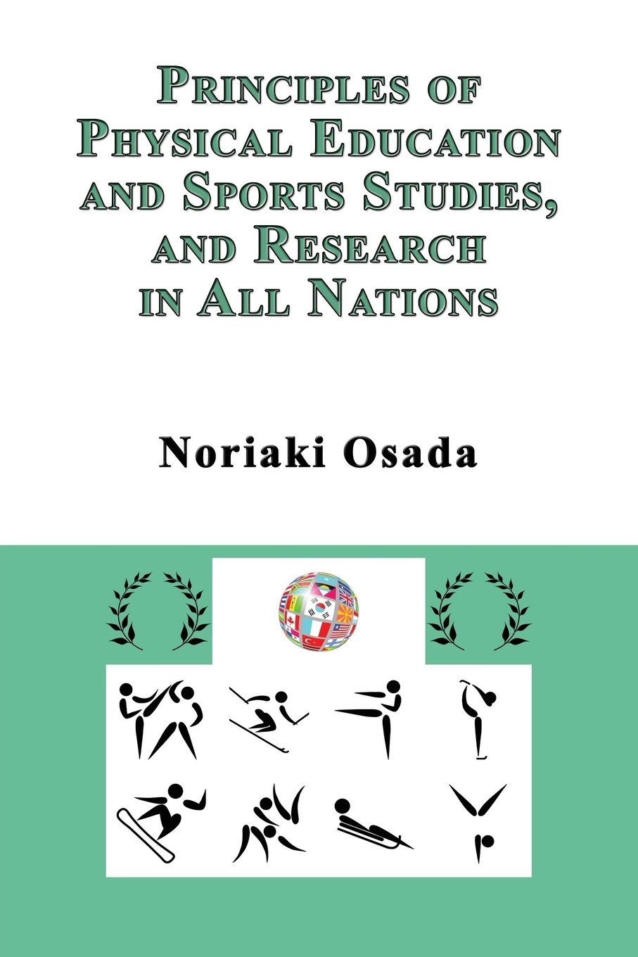 Principles of Physical Education and Sports Studies, and Research in All Nations pdf