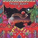 Desert Roses & Arabian Rhythms II