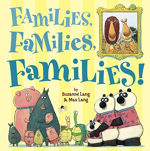Book cover from Families, Families, Families! by Suzanne Lang