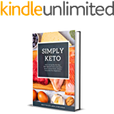 Simply Keto: Keto Living Day By Day, With Benefit Keto Lifestyle, How To Start Keto, Simply Keto Diet For Beginners