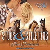 Studs and Stilettos: Second Chance Series, Book 2   Bev Pettersen