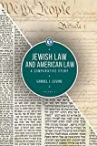 Jewish Law and American Law, Volume 2: A
