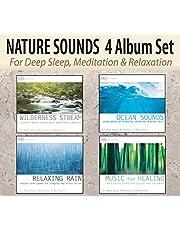 NATURE SOUNDS 4 Album Set - Wilderness Stream, Ocean Sounds, Relaxing Rain, Music for Healing for Deep Sleep, Meditation, & Relaxation