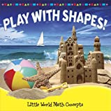Play with Shapes!, Joyce Markovics, 1618102117