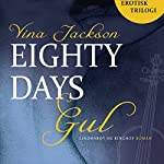 Gul (Eighty Days 1) | Vina Jackson