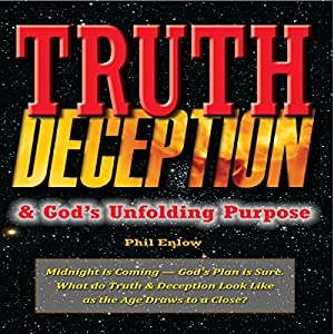 Truth, Deception & God's Unfolding Purpose Audiobook