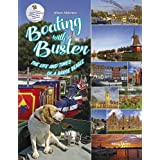 Boating with Buster: The Life and Times of a Barge Beagle
