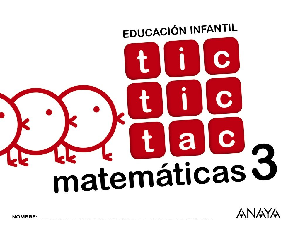 Tic tic tac Matemáticas 3. - 9788469829899: Amazon.es: Ana Isabel Carvajal  Sánchez: Libros
