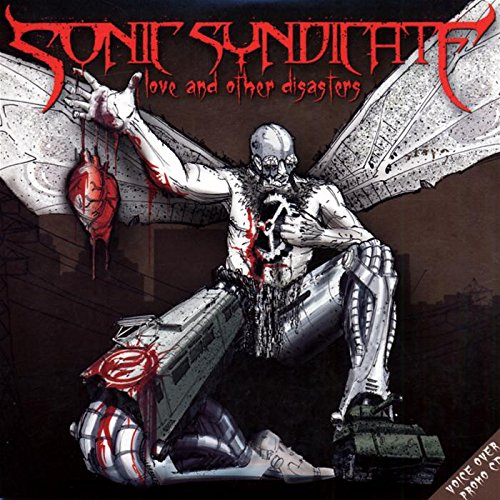 CD : Sonic Syndicate - Love And Other Disasters (CD)