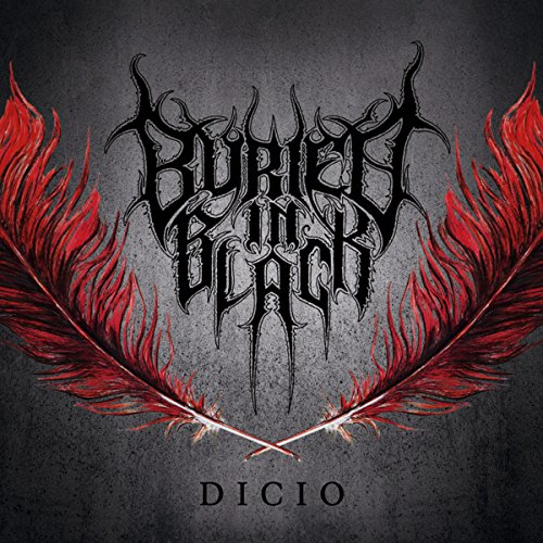 Buried In Black: Dicio (Audio CD)