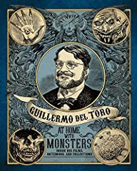The perfect companion piece to an enthralling new exhibition on the visionary work and fervent imagination of director Guillermo del Toro.In 2016, a new exhibit on the work of visionary director Guillermo del Toro will begin at the Los Angele...