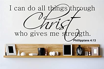 Decal Vinyl Wall Sticker I Can Do All Things Through Christ Who Gives Me
