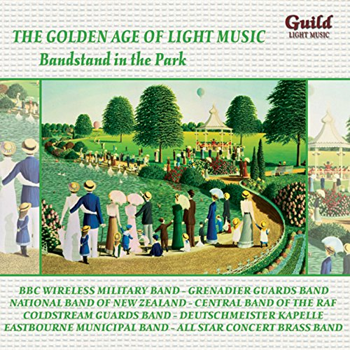 The Golden Age of Light Music: Bandstand in the Park ()