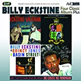 Four Classic Albums Plus (Sarah Vaughan And Billy Eckstine Sing The Best Of Irving Berlin/Billy Ecks -  Eckstine, Billy