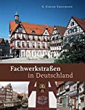 Fachwerkstraßen in Deutschland